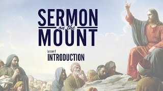 Lesson 1: Introduction | Sermon on the Mount