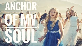 """""""Anchor of My Soul"""" music video by: Lyza Bull of One Voice Children's Choir and the BYU Cougarettes"""