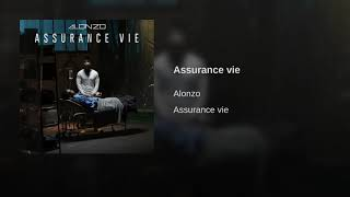 Alonzo   Assurance Vie (Audio Officiel)