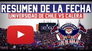 LOS DE ABAJO - U. De Chile 1 Vs La Calera 0 RESUMEN 29/09/2018