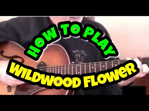 How To Play wildwood flower