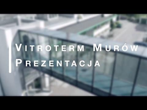 Vitroterm Murów prezentacja