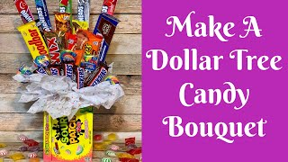 Dollar Tree Valentine's Day Crafts: How To Make A Dollar Tree Candy Bouquet