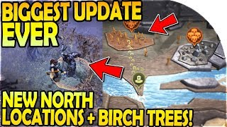 BIGGEST NEW UPDATE *EVER*- NEW NORTH LOCATIONS, BIRCH TREES + NEW ENEMIES - Grim Soul Survival 1.6.0