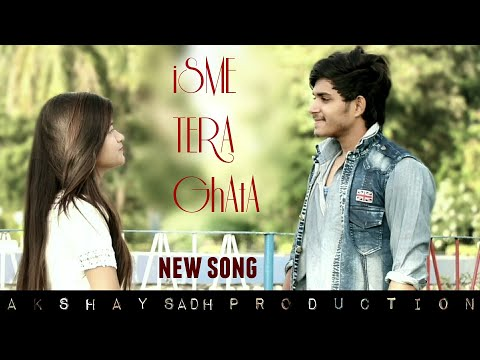 Tera Ghata | Gajendra Verma | Latest Songs 2018 | Official Video COVER BY AKSHAY SADH PRODUCTION