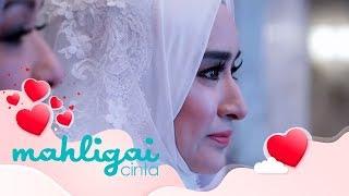 Mahligai Cinta (2018) Perkahwinan pertama anak pelakon Dato' Ziela Jalil | Episod 15