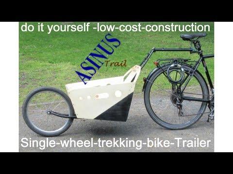 Einrad Fahrradanhänger selber bauen, Einradfahrradnachläufer Bauanleitung