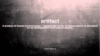 What does artifact mean