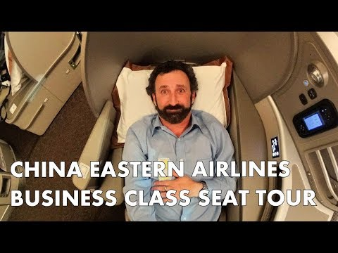 CHINA EASTERN AIRLINES – Quick Business Class seat tour