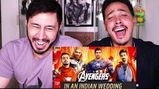 AVENGERS IN INDIAN WEDDING | TSP's Avengers Spoof | Reaction!