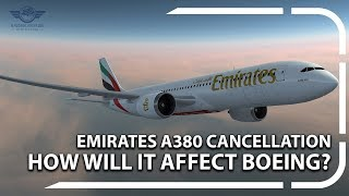 Will The Emirates A380 Cancellation Damage Boeing?