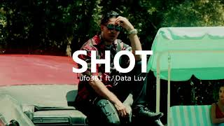 """Ufo361 Feat  Data Luv – """"Shot""""   (LaxsFly Remix)"""