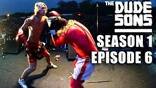 "The Dudesons Season 1 Episode 6 ""Fire in the House"""