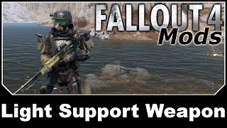 Fallout 4 Mods - Light Support Weapon