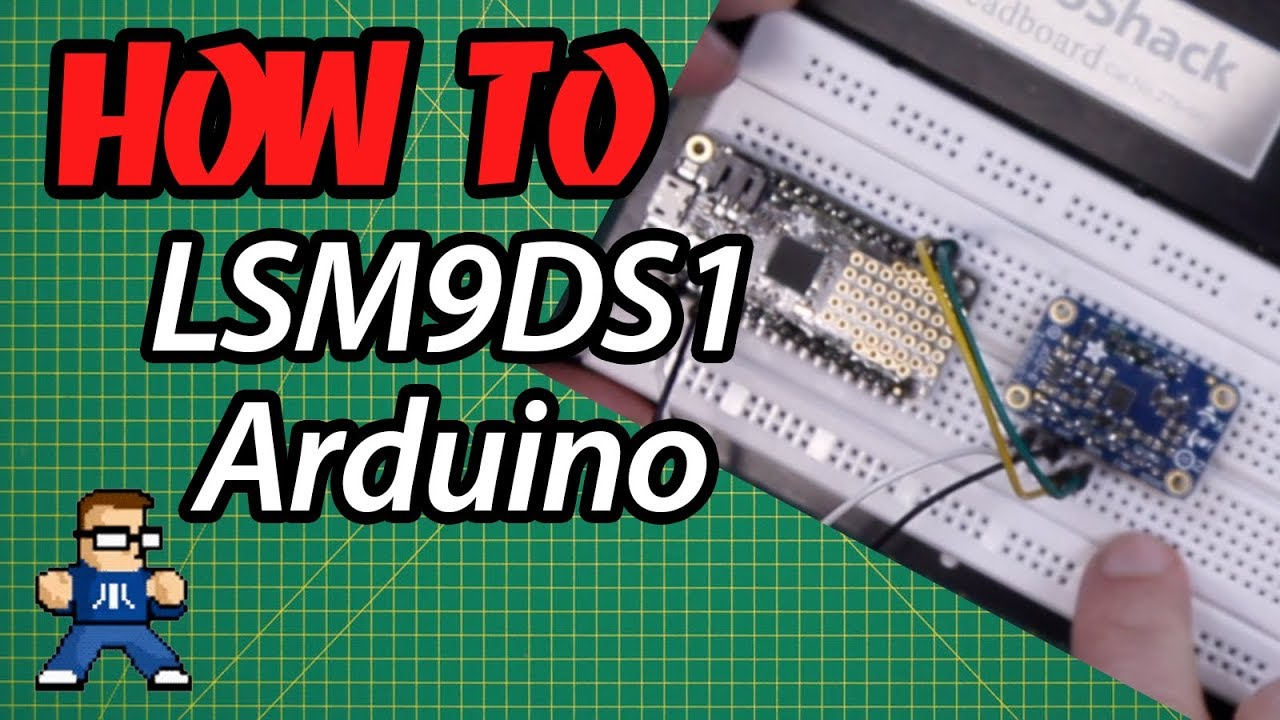 How To Use LSM9DS1 With Arduino