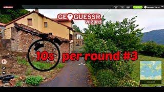 Geoguessr   10 Seconds Per Round #3   Oh My God.