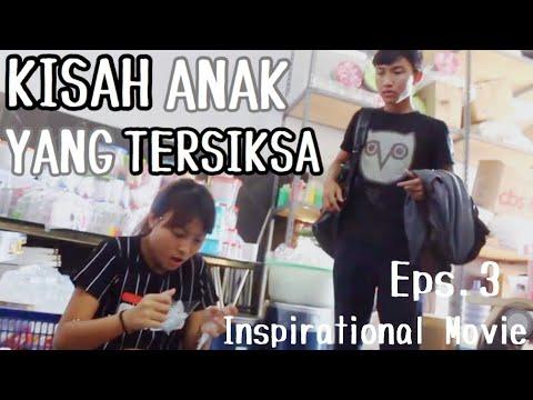 Kisah Anak Yang Tersiksa Part 3 // Short Insipirational Movie