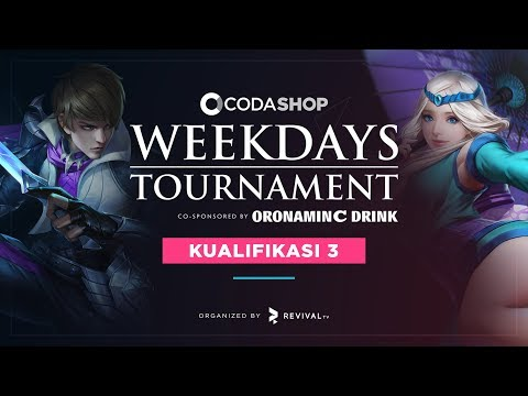 CODASHOP Weekdays Tournament Co-Sponsored by Oronamin C - Kualifikasi 3 - Day 3