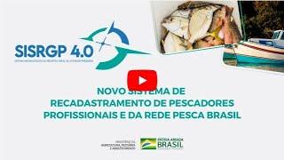 CONHEÇA O NOVO SISTEMA DE CADASTRAMENTO DE PESCADORES NO BRASIL