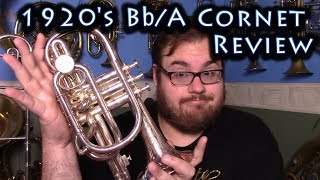 Review of a Family Heirloom Cornet - Silbron NVA Boosey and Co from 1920