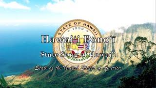 USA State Song (Anthem): Hawai'i - Hawai'i Pono'i
