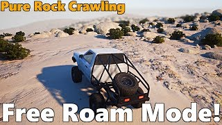 Pure Rock Crawling: FREE ROAM MODE!!