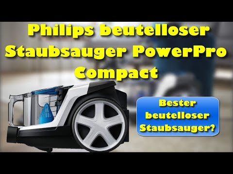 Philips beutelloser Staubsauger PowerPro Compact Test