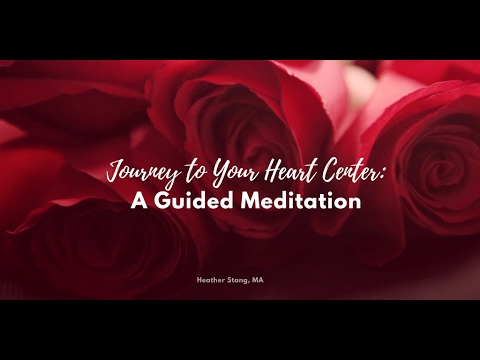 Heart Center Guided Meditation