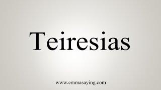 How To Say Teiresias