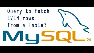 Sql Query : Write a query to fetch only even rows from a table? || how to select even rows in sql