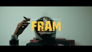 "DREE LOW FT. YASINTHEDON - ""FRAM"""