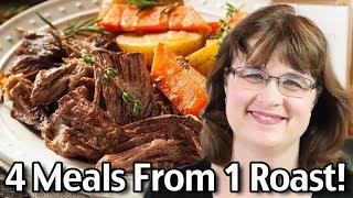 Plan Ahead Roast! 4 Meals From 1 Pot Roast!