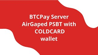 BTCPay and Coldcard