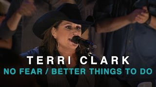 CCMA 2016 | TERRI CLARK | NO FEAR & BETTER THINGS TO DO