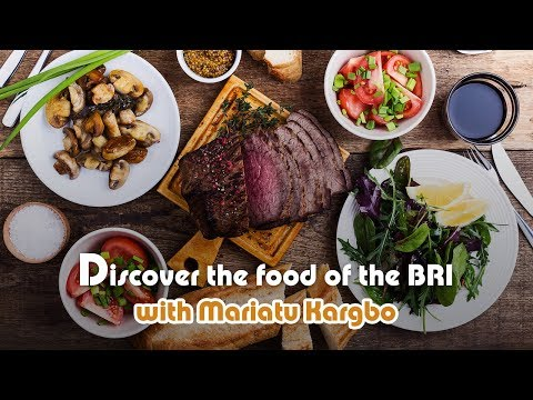 "Live: Discover the food of the BRI with Mariatu Kargbo! 非洲朋友分享""一带一路""美食心得"