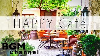 Happy Cafe Music - Latin & Jazz Music - Instrumental MusicFor Work,  Study