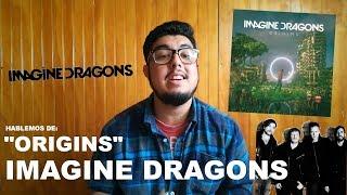 ORIGINS DE IMAGINE DRAGONS •CRITICA•