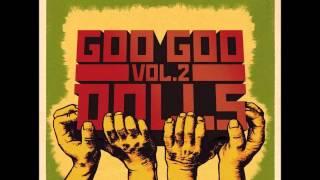 Goo Goo Dolls - We'll be Here (When You're Gone) - new mix