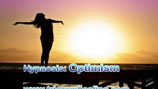 Hypnosis: Learned Optimism. Positive Mindset. Feel Optimistic.
