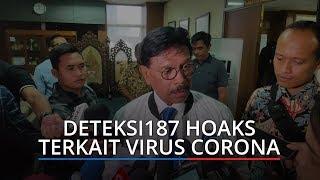 Selasa Pagi, Kominfo Deteksi 187 Hoaks Terkait Virus Corona