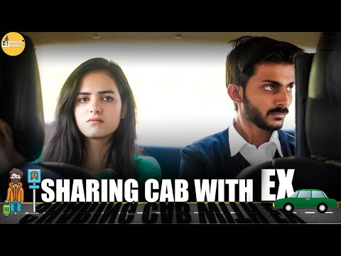 Sharing Cab with your Ex || SwaggerSharma