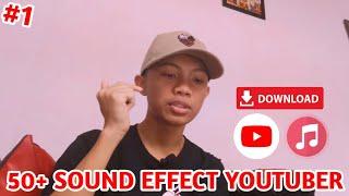 KUMPULAN 50+ SOUND EFFECT YANG SERING DI PAKAI YOUTUBER