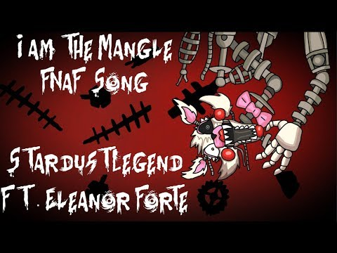 "【Eleanor Forte】""I AM THE MANGLE""【StardustLegend】"