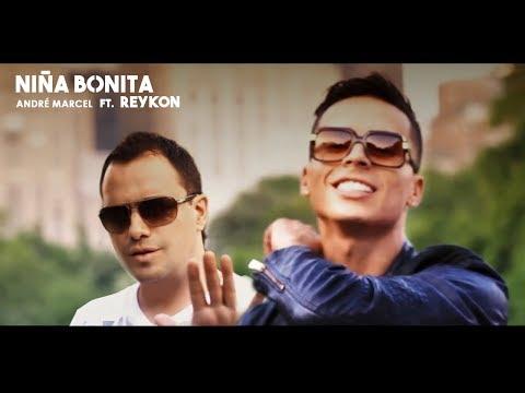 Niña Bonita – Andre Marcel ft Reykon el Lider Video Oficial