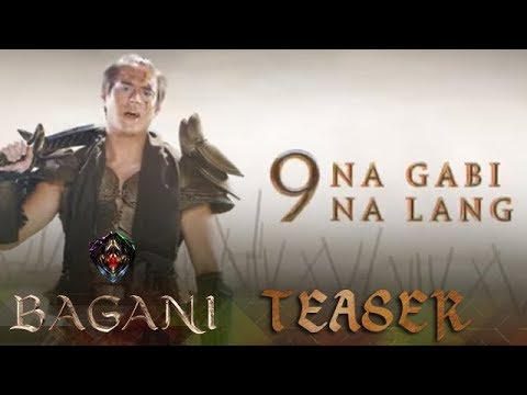 Bagani: 9 Nights To Go!