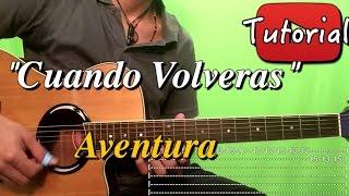Cuando Volveras - Aventura - Bachata Tutorial/Cover Guitarra