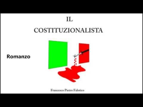 "Preview video Video Book Trailer ""Il Costituzionalista"" di Francesco Pietro Falotico Laurenzana 20 settembre 2014"