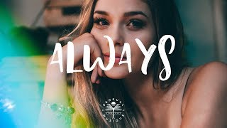 Aérotique & Glaceo - Always ft. Christopher Blake (Lyrics)