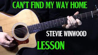 """Video thumbnail of """"how to play """"Can't Find My Way Home"""" on guitar by Stevie Winwood 