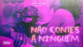 NGA   Não Contes A Ninguém (Feat: Jakson D'Alva & Deezy)